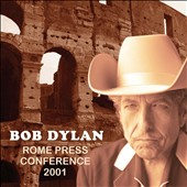 Bob Dylan: Rome Press Conference 2001