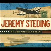 Jeremy Steding: My Own American Dream [Digipak]