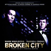 Claudia Sarne/Atticus Ross/Leopold Ross: Broken City [Original Motion Picture Soundtrack] [7/22]