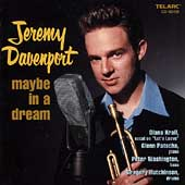 Jeremy Davenport (Trumpet/Vocals): Maybe in a Dream