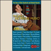 Various Artists: This Ain't No Mouse Music! The Story of Chris Strachwitz and Arhoolie Records
