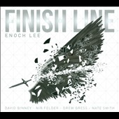 Enoch Lee: Finish Line [Digipak]