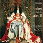 Coronation Music for Charles II: Music of Byrd, Fantini, Humphrey, Locke & Parsons / Oltremontano, Psallentes Ensembles; Wim Becu