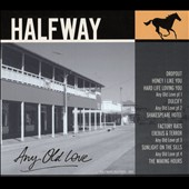 Halfway: Any Old Love [Digipak]