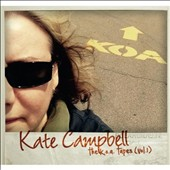 Kate Campbell: The  K.O.A Tapes, Vol. 1 [Digipak]