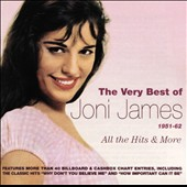 Joni James: The Very Best Of, 1951-1962 *