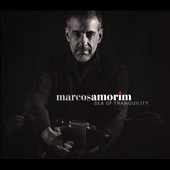 Marcos Amorim: Sea of Tranquility [Digipak]