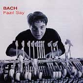 Bach / Fazil Say