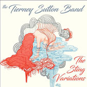 The Tierney Sutton Band: The Sting Variations *