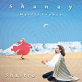 Shastro: Shanay