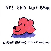 Simon Wickham-Smith & Richard Youngs: Red & Blue Bear: Opera