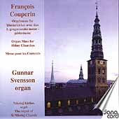 Couperin: Organ Mass for Abbey Churches / Svensson