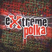 Various Artists: Extreme Polka