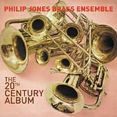 The 20th Century Album / Philip Jones Brass Ensemble