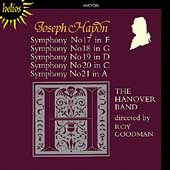 Haydn: Symphonies no 17-21 / Roy Goodman, The Hanover Band