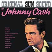 Johnny Cash: The Original Sun Sound of Johnny Cash [Bonus Tracks]