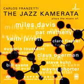 Carlos Franzetti: The Jazz Kamerata