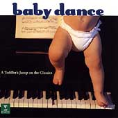 Baby Dance - A Toddler's Jump on the Classics