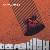 Novadriver: Deeper High *