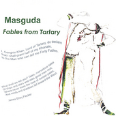 Masguda: Fables from Tartary *