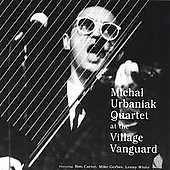 Michal Urbaniak (Jazz Violin): Live at the Village Vanguard