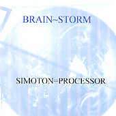 Simoton=Processor: Brain Storm *