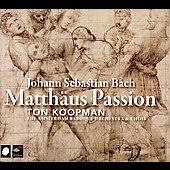 Bach: Matth&auml;us Passion / Koopman, Amsterdam Baroque