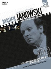 Marek Janowski: Conductor & Teacher / Film by Michel Follin [DVD]