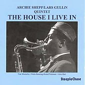 Archie Shepp: The House I Live In
