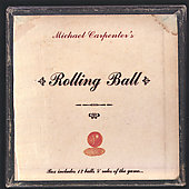 Michael Carpenter: Rolling Ball