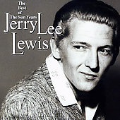 Jerry Lee Lewis: Best of the Sun Years