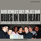 David Ostwald: Blues in Our Heart