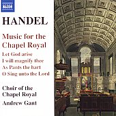 Handel: Music for the Chapel Royal / Andrew Gant, et al