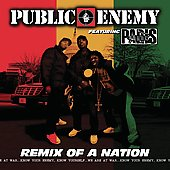 Public Enemy: Remix of a Nation [PA]