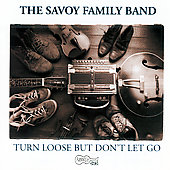 Savoy Family Band: Turn Loose But Don't Let Go *