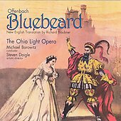 Offenbach: Bluebeard / Borowitz, Ohio Light Opera, et al