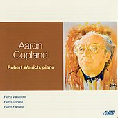 Copland: Piano Variations, Sonata, Fantasy / Robert Weirich