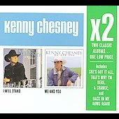 Kenny Chesney: I Will Stand/Me and You [Box]