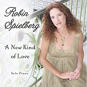 Robin Spielberg: A New Kind of Love *