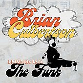 Brian Culbertson: Bringing Back the Funk