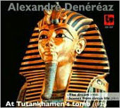 Den&eacute;r&eacute;az: At Tutankhamen's Tomb, The Dream, etc / Siffert, Volgograd Symphony Orchestra