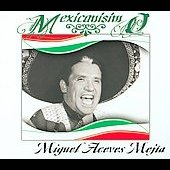 Miguel Aceves Mejia: Mexicanisimo [Slimline]