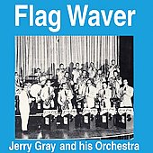 Jerry Gray: Flag Waver