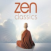 Zen Classics - Mozart, Debussy, etc / L. Maazel, P. J&auml;rvi, N. Dessay, et al