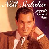 Neil Sedaka: Neil Sedaka Sings His Greatest Hits