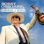 Bobby Osborne: Bluegrass & Beyond *