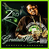 Z-Ro: Greatest Hits