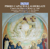 Albergati: Corona dei Pregi di Maria Op. 13;  Victoria / Oliva, Aureli, Mazzoni, Rocco, Ensemble La Flora