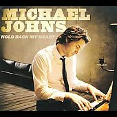 Michael Johns: Hold Back My Heart [Digipak] *