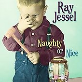 Ray Jessel: Naughty or Nice *